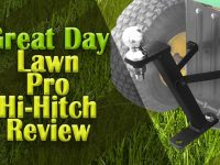 Great Day Lawn Pro Hi-Hitch Review