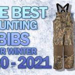 BEST HUNTING BIBS FOR WINTER 2020-2021