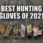 BEST HUNTING GLOVES OF 2021