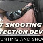 Best Shooting Ear Protection Devices for Hunting and Shooting
